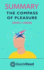 Summary of The Compass of Pleasure by David J. Linden