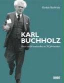 Karl Buchholz  Buch  und Kunsth  ndler im 20  Jahrhundert PDF