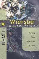 The Wiersbe Bible Study Series  1 John PDF