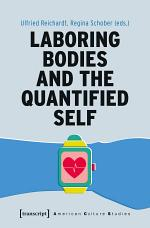 Laboring Bodies and the Quantified Self