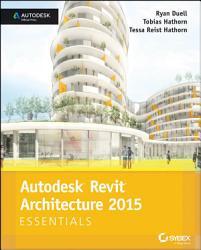 Autodesk Revit Architecture 2015 Essentials Book PDF