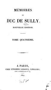 Mémoires du duc de Sully: Volume 4