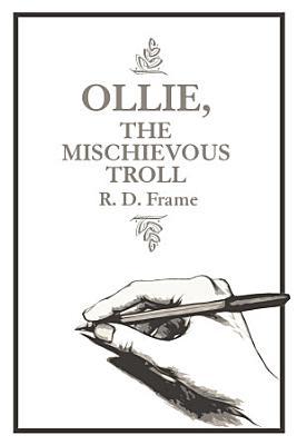 Ollie  the Mischievous Troll