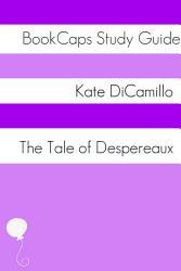 Tale of Despereaux  Study Guide  PDF