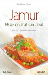 Jamur Masakan Sehat & Lezat
