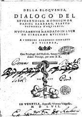 Della eloquenza, dialogo del reurendiss. monsignor Daniel Barbaro, ..
