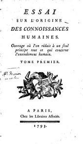 Essai sur l'origine des connoissances humaines