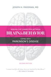 Making the Connection Between Brain and Behavior: Coping with Parkinson's Disease, Edition 2