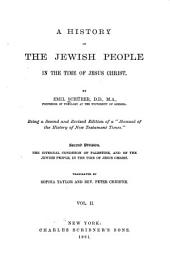 A History of the Jewish People in the Time of Jesus Christ: Volume 2