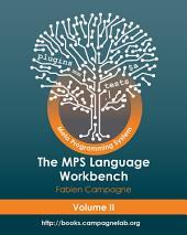The MPS Language Workbench: Volume II
