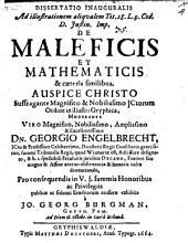 Diss. inaug. ad illustrationem aliqualem Tit. 18. L. 9. Cod. D. Iustin. imp. de maleficis et mathematicis et caeteris similibus