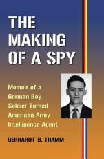 The Making of a Spy PDF