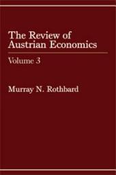 Review of Austrian Economics: Volume 3
