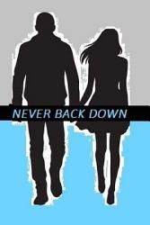 Never Back Down Book PDF