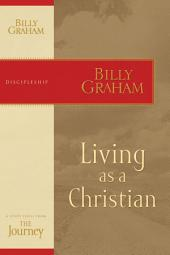Living as a Christian: The Journey Study Series
