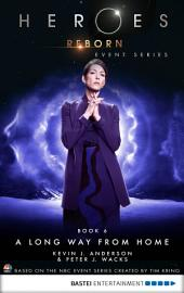 Heroes Reborn - Book 6: A Long Way from Home. Event Series