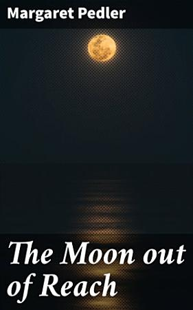 The Moon out of Reach PDF