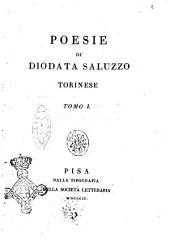 Poesie di Diodata Saluzzo torinese tomo 1. [-2.]: Volume 1
