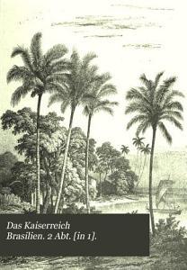 Das Kaiserreich Brasilien  2 Abt   in 1   PDF