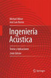 Ingeniería Acústica: Teoría y Aplicaciones, Edición 2