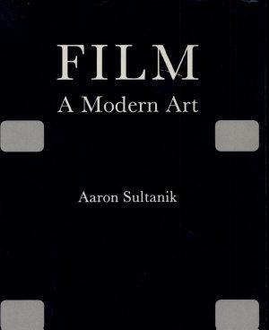 Film, a Modern Art