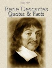Rene Descartes: Quotes & Facts
