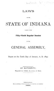 Laws of the State of Indiana  Passed at the     Session of the General Assembly PDF
