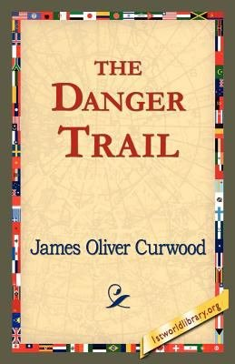 Download The Danger Trail Book