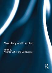 Masculinity and Education