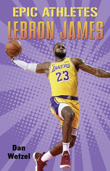 Epic Athletes Lebron James