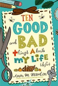 Ten Good and Bad Things About My Life  So Far  Book