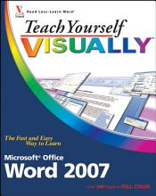 Teach Yourself VISUALLY Word 2007 PDF