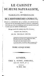 Le cabinet du jeune naturaliste: uo [!], Tableaux intéressans de l'histoire des animaux ...