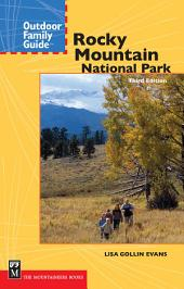 Outdoor Family Guide to Rocky Mountain National Park: Edition 3