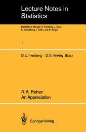 R.A. Fisher: An Appreciation