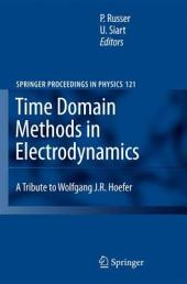 Time Domain Methods in Electrodynamics: A Tribute to Wolfgang J. R. Hoefer
