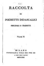 Raccolta di poemetti didascalici originali o tradotti