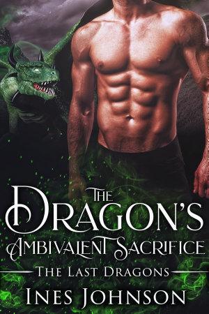 The Dragon s Ambivalent Sacrifice