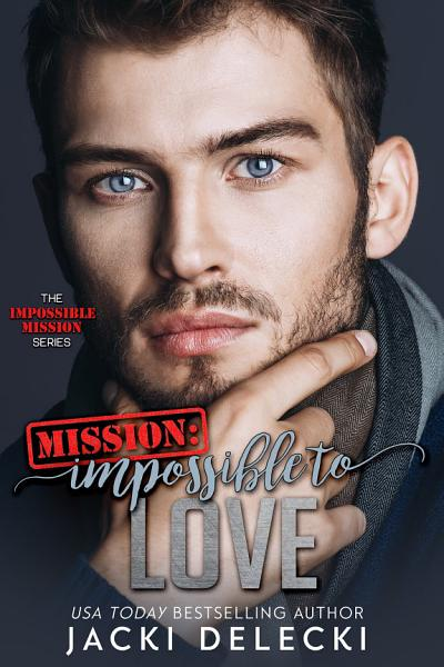 Mission Impossible To Love