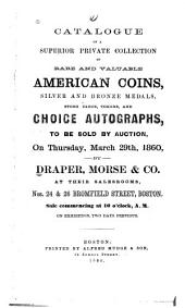 American Silver and Copper Coins, Medals, &c. ... to be Sold by Messrs. Bangs, Merwin & Co., ... Oct. 24 & 25 ...