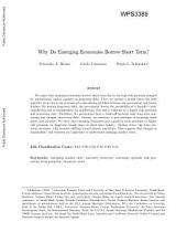 Why Do Emerging Economies Borrow Short Term?