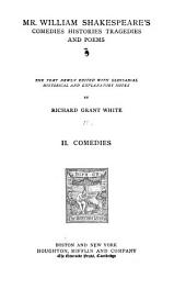 Mr. William Shakespeare's Comedies, Histories, Tragedies and Poems: Comedies