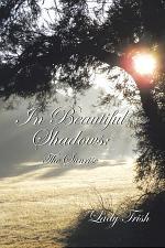 In Beautiful Shadows: