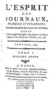 L'Esprit des journaux franc̜ais et étrangers: Volume155