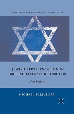 Jewish Representation in British Literature 1780 1840 PDF