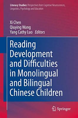 Reading Development and Difficulties in Monolingual and Bilingual Chinese Children PDF
