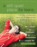 A Still Quiet Place for Teens