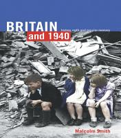 Britain and 1940 PDF