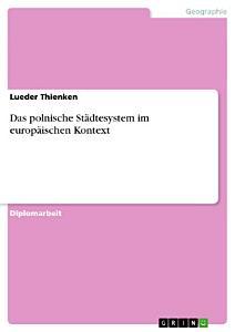 Das polnische St  dtesystem im europ  ischen Kontext PDF