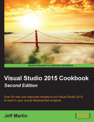 Visual Studio 2015 Cookbook